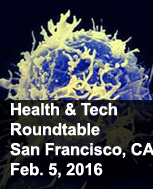 health and Tech photo with title health and tech roundtable meeting at San Francisco Feb 5, 2016